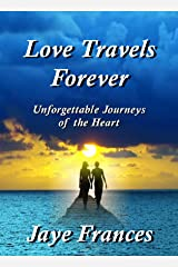 Love Travels Forever Kindle Edition