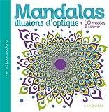 Mandalas Illusions d'optique