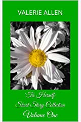 'Tis Herself: Short Story Collection: Volume One Kindle Edition