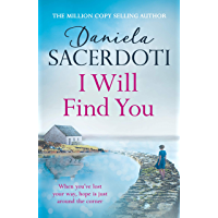 I Will Find You (A Seal Island novel): A captivating love story from the author of THE ITALIAN VILLA (Seal Island 2)