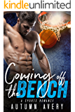 Coming Off the Bench: A Sports Romance