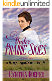 Under Prairie Skies (Prairie Sky Book 2)