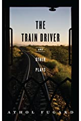 The Train Driver and Other Plays Kindle Edition