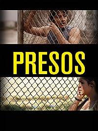 Presos (Imprisoned)
