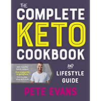 The Complete Keto Cookbook and Lifestyle Guide