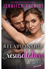 Relationship Resuscitation (The Juniper Court Series Book 5) Kindle Edition