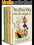 The Kitchen Witch: Box Set Books 1-3: Witch Cozy Mysteries (The Kitchen Witch Series Boxset Book 1)