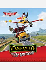 Planes:  Vitaminamulch Air Spectacular (Disney Storybook (eBook)) Kindle Edition