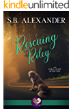 Rescuing Riley (The Gold Coast Retrievers Book 2)