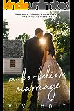 Make-Believe Marriage (Make-Believe Series Book 6)
