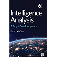 Intelligence Analysis: A Target-Centric Approach (English Edition)