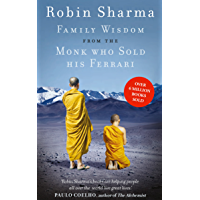 Family Wisdom from the Monk Who Sold His Ferrari (English Edition)
