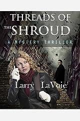 Threads of the shroud Kindle Edition