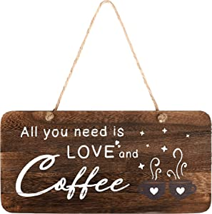 Rustic Wood Coffee Sign, All You Need is Love and Coffee. Real Pallet Wood Sign for Farmhouse Home Decor, Rustic Home Wall Decor with Love Sign. 6