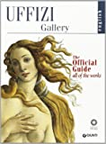 Uffizi Gallery: The Official Guide - All of the Works
