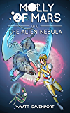 Molly of Mars and the Alien Nebula