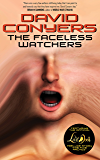 The Faceless Watchers: A collection of early Cthulhu Mythos tales