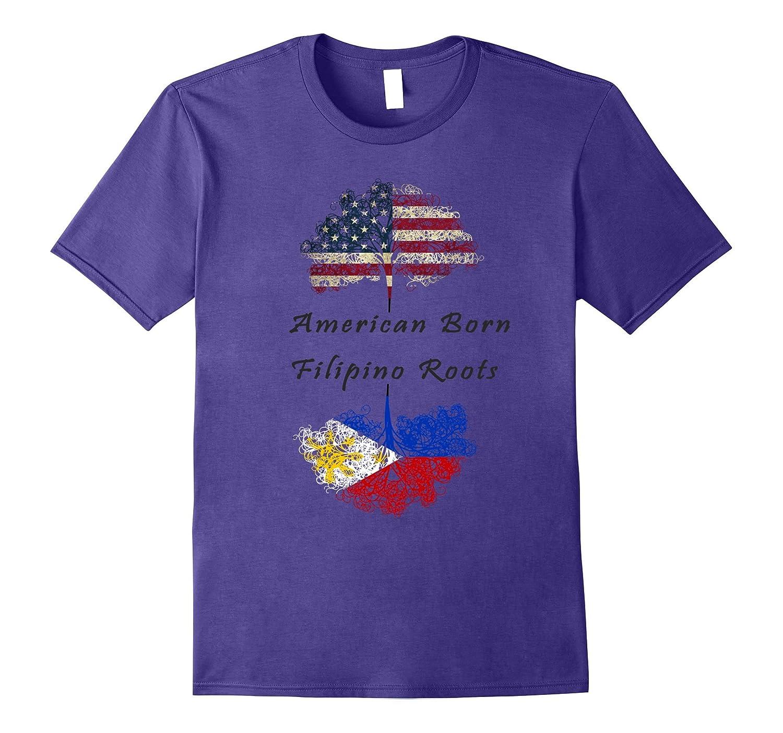 American born, Filipino roots T-shirt