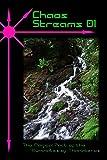 Chaos Streams 01: Volume 1