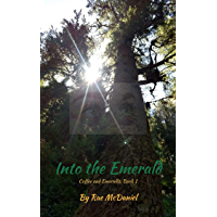 Into the Emerald: Book 1 of the Coffee and Emeralds Series (English Edition)