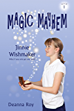 Jinnie Wishmaker (Magic Mayhem Book 1)