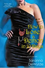 How to Lose a Demon in 10 Days Kindle Edition