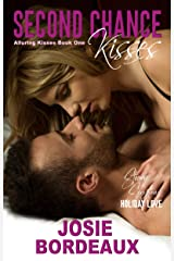 Second Chance Kisses: A Second Chance Romance (Alluring Kisses Book 1) Kindle Edition