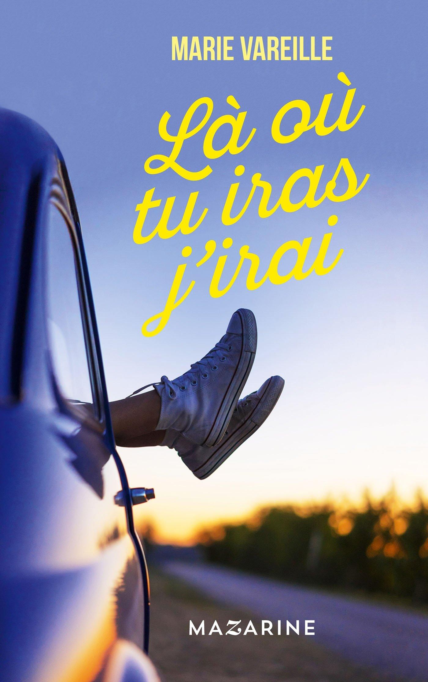 Amazon.fr - Là où tu iras j'irai - Vareille, Marie - Livres