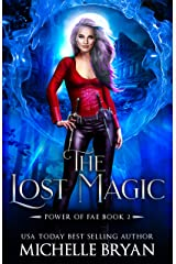 The Lost Magic (Power Of Fae Book 2) Kindle Edition