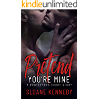 Pretend You're Mine: A Protectors Short Story