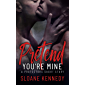 Pretend You're Mine: A Protectors Short Story (English Edition)
