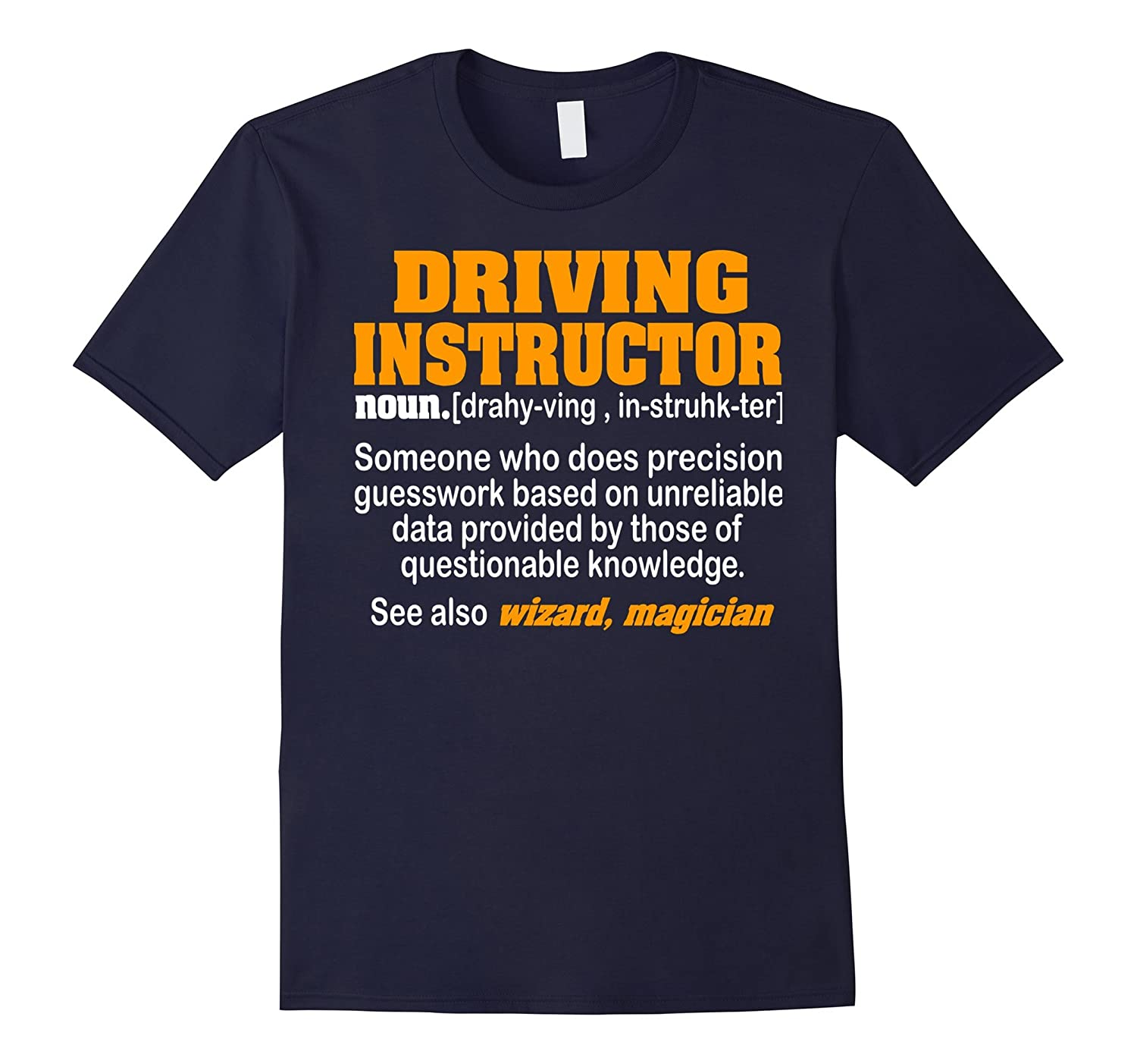 Driving Instructor Someone Who Does Precision Guesswork T Sh-TD