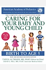 Caring for Your Baby and Young Child: Birth to Age 5 Kindle Edition