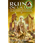 Ruina de la Luz (El Trastorno de Elaranne nº 3)