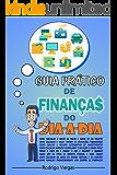 Guia Prático de Finanças do Dia-a-Dia