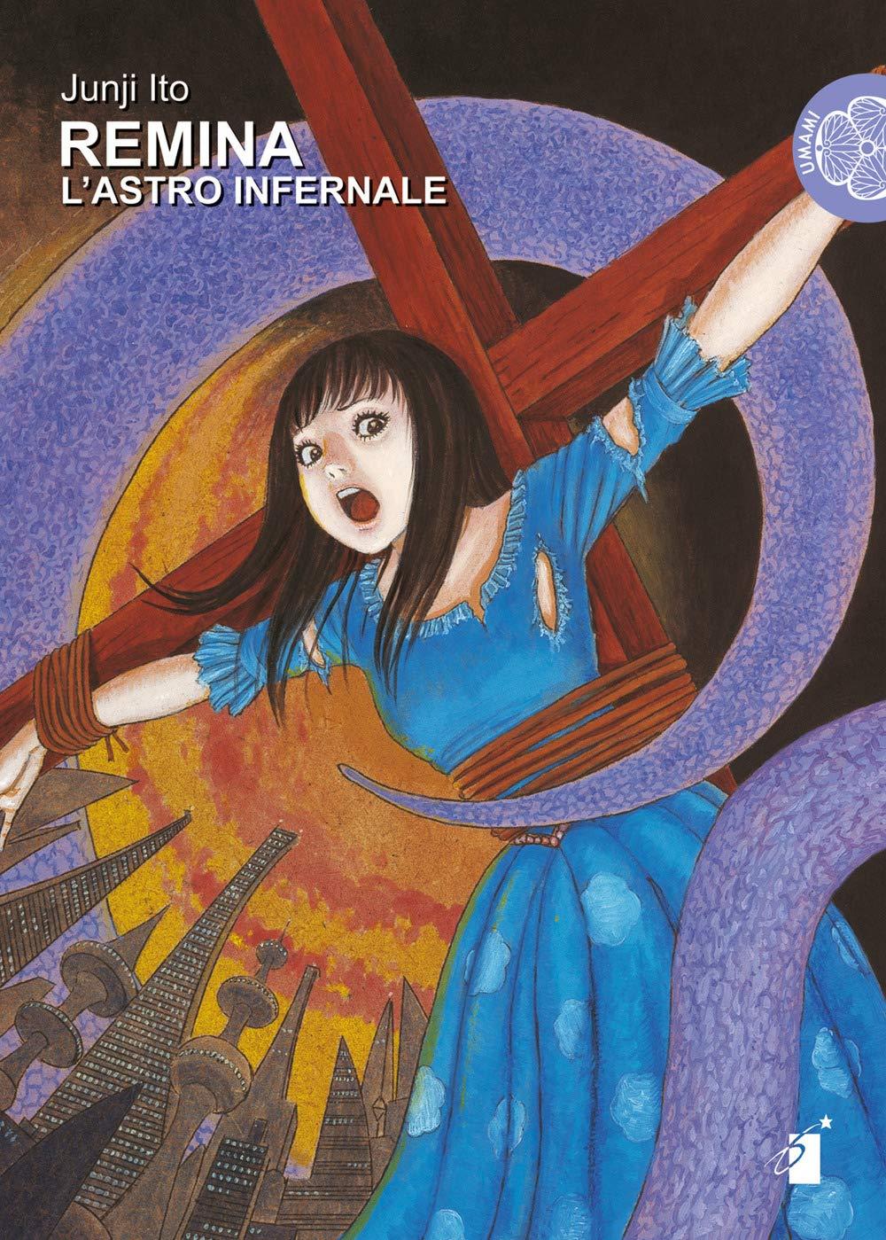 L'astro infernale. Remina Copertina flessibile – 28 nov 2018 Junji Ito L' astro infernale. Remina Star Comics 8822611365