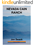 Nevada Cain Ranch: A Story about a Gay Military Romance overcoming the Dark Side of PTSD