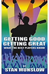 Getting Good, Getting Great: What the Best Players Know Kindle Edition