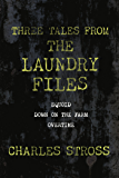 Three Tales from the Laundry Files: A Tor.Com Original (Equoid, Down on the Farm, Overtime)