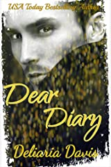 Dear Diary: One Teen's Tale to Finding True Love Kindle Edition