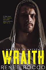 Wraith: A Second Chance Dark Romance (Masters of Mayhem Book 1) Kindle Edition