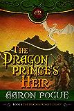 The Dragonprince's Heir (The Dragonprince's Legacy Book 4)