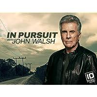 In Pursuit with John Walsh Season 1 HD Digital Deals