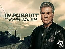 Watch In Pursuit With John Walsh Season 1 Prime Video Bill callahan (football coach), american football coach. in pursuit with john walsh season 1