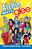 Archie Meets Glee (Archie & Friends All-Stars)