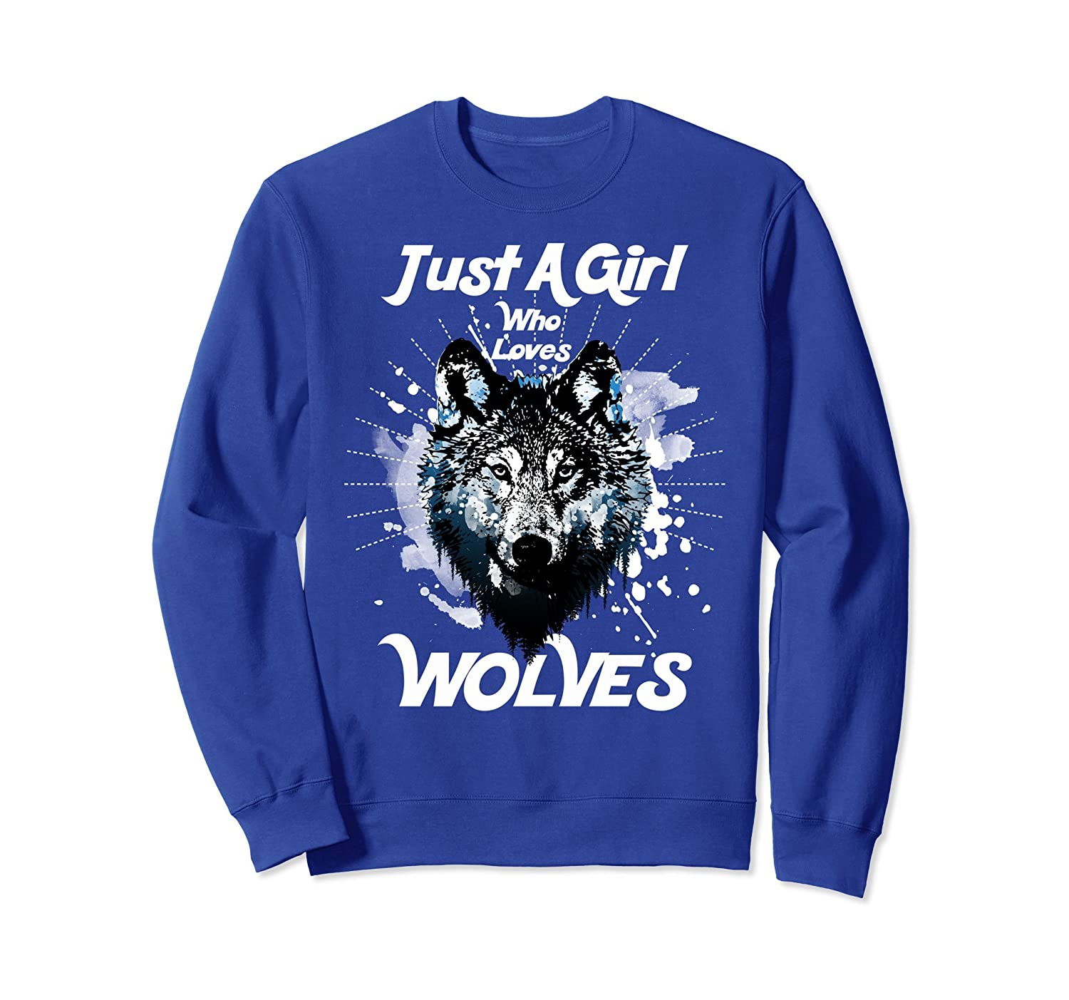 Just A Girl Who Loves Wolves Cute Novelty Gift Sweatshirt-AZP