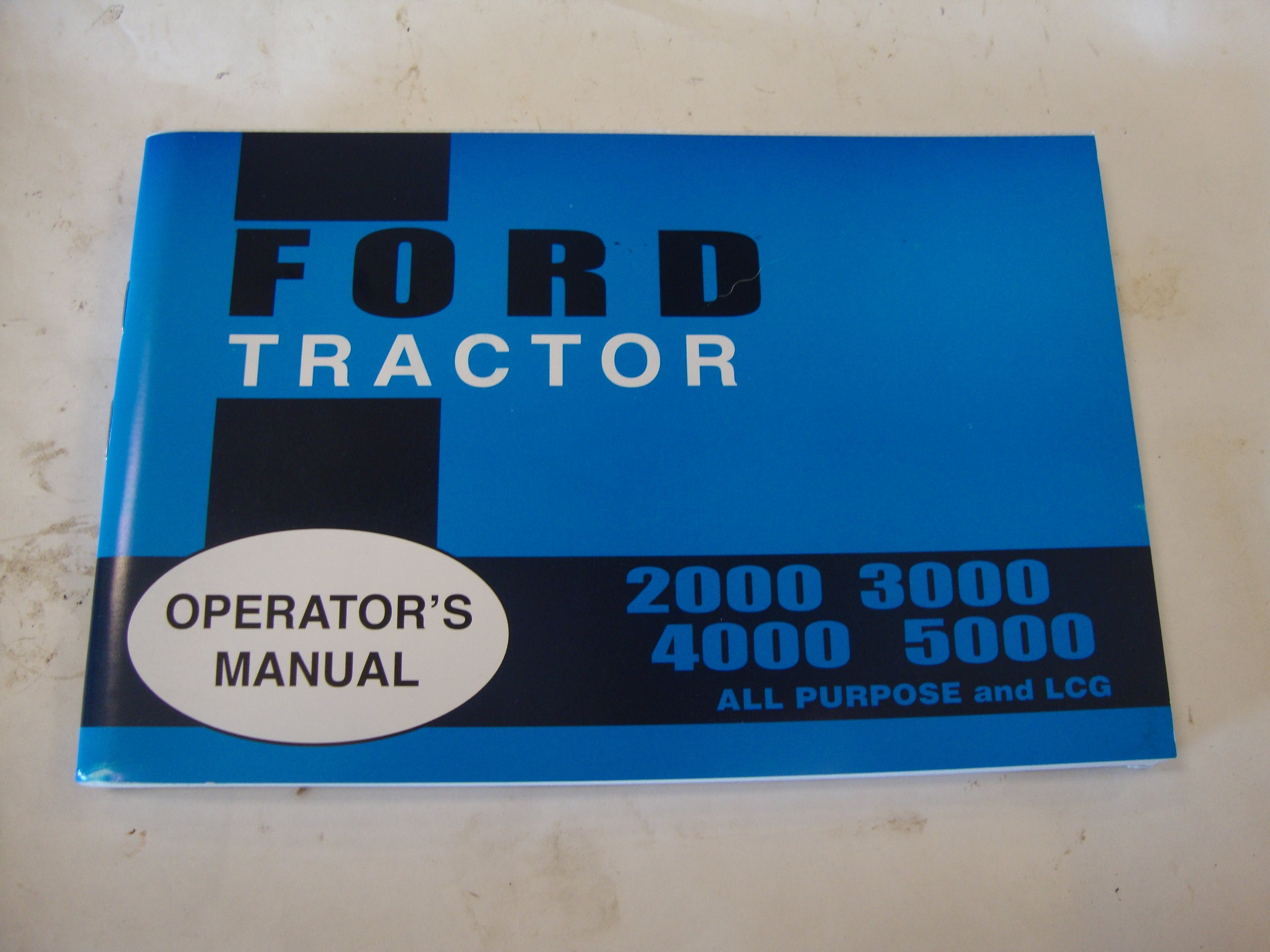 2000 3000 4000 5000 FORD TRACTOR OWNERS MANUAL: FORD MOTORS TRACTOR:  Amazon.com: Books