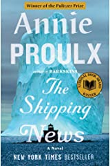 The Shipping News: A Novel Kindle Edition