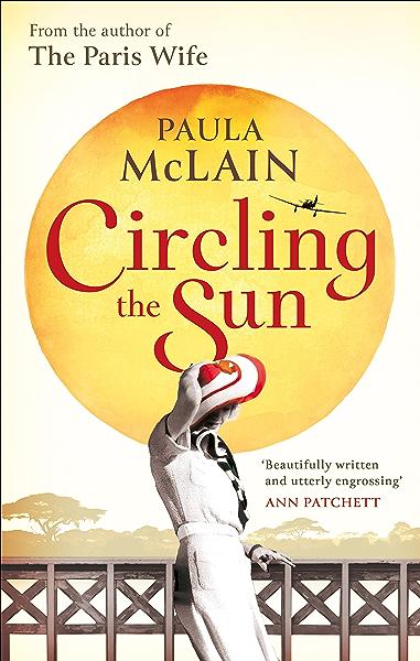 Circling the Sun (English Edition) eBook: McLain, Paula: Amazon.es ...