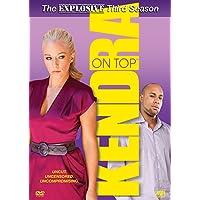 Kendra on Top: The Explosive Third Season